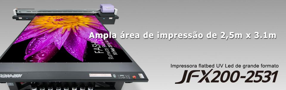 JFX200-2531 / Ampla área de impressão de 2,5m x 3.1m