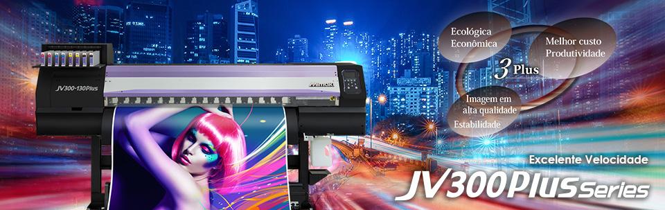 JV300 Plus Series | Impressora à jato de tinta de grande formato